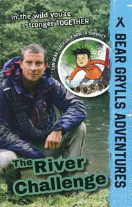 Bear Grylls Adventures: The River Challenge book cover