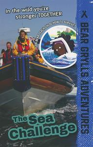 Bear Grylls Adventures: The Sea Challenge book cover