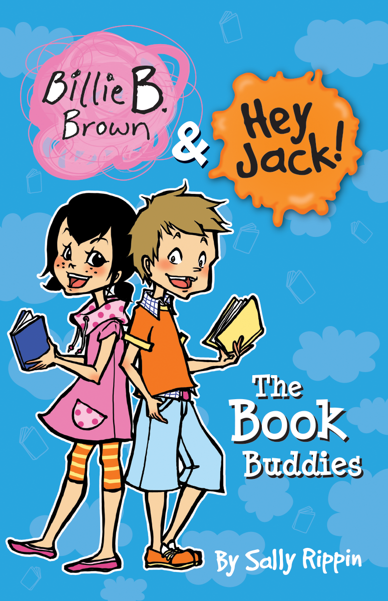 Billie B. Brown & Hey Jack! The Book Buddies book cover