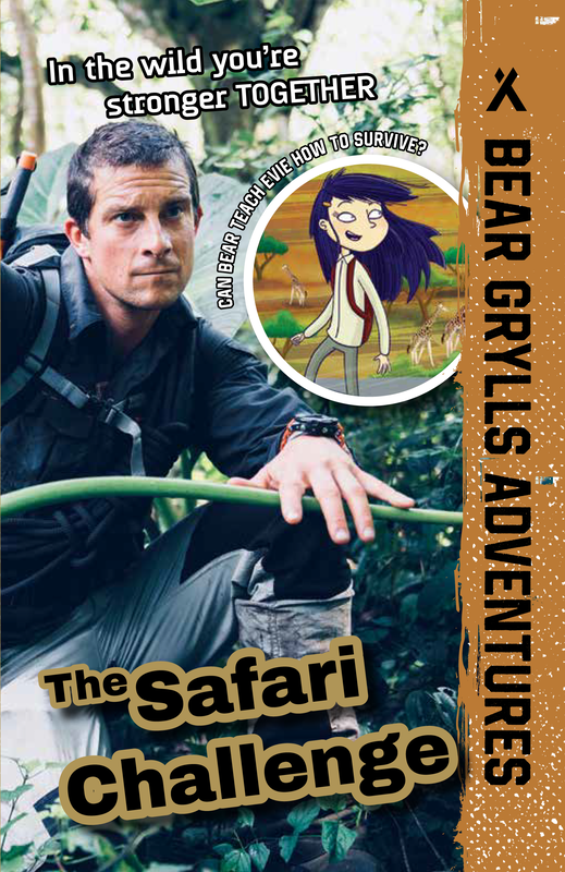 Bear Grylls Adventures: The Safari Challenge book cover