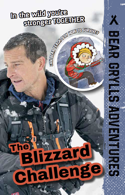 Bear Grylls Adventures: The Blizzard Challenge book cover