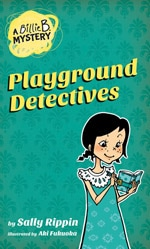 A Billie B. Mystery Playground Detectives