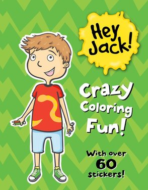 Hey Jack! Crazy Coloring Fun! book cover