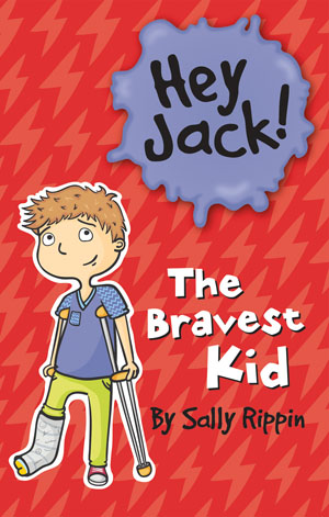 Hey Jack! The Bravest Kid book cover