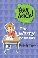Hey Jack! The Worry Monsters book cover