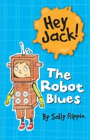 Hey Jack! The Robot Blues book cover