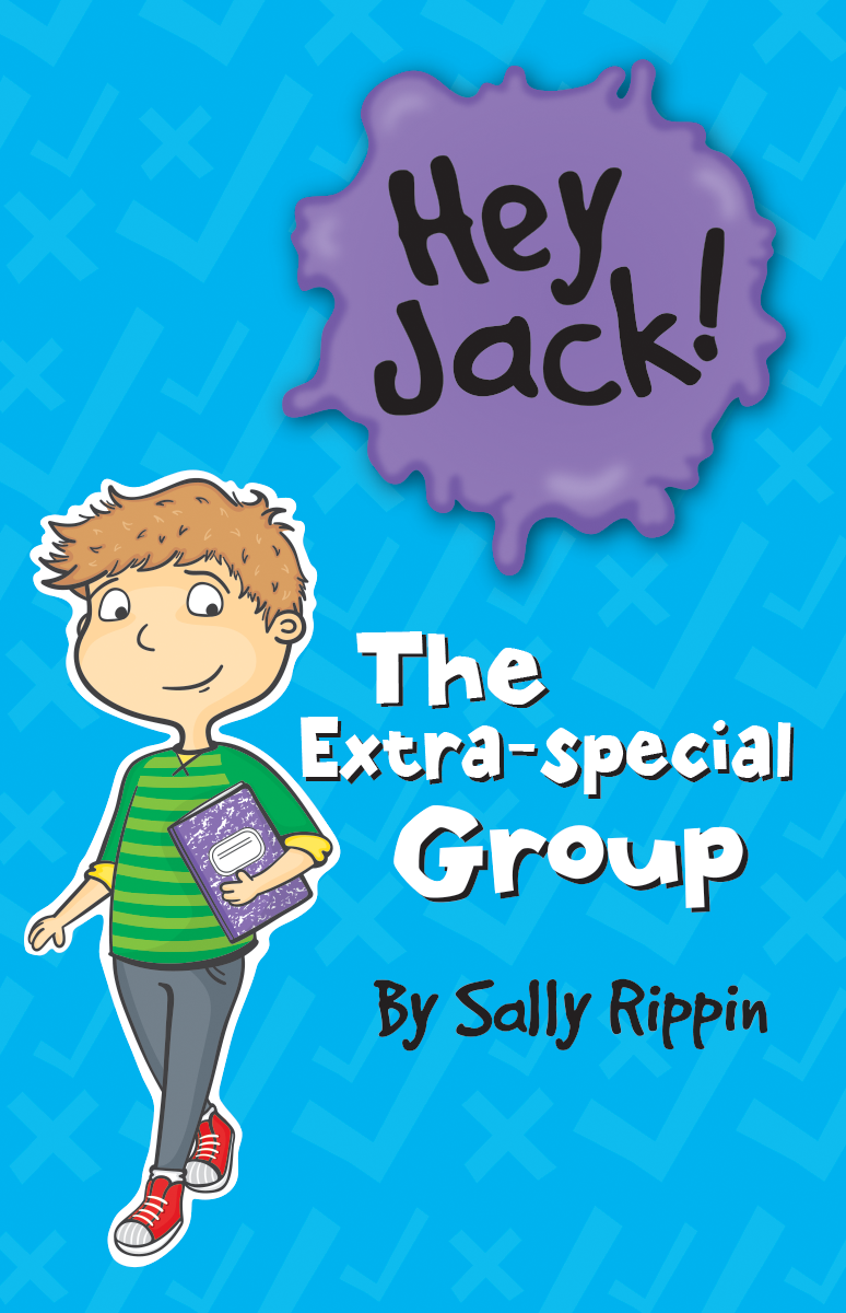Hey Jack! The Extra-special Group book cover